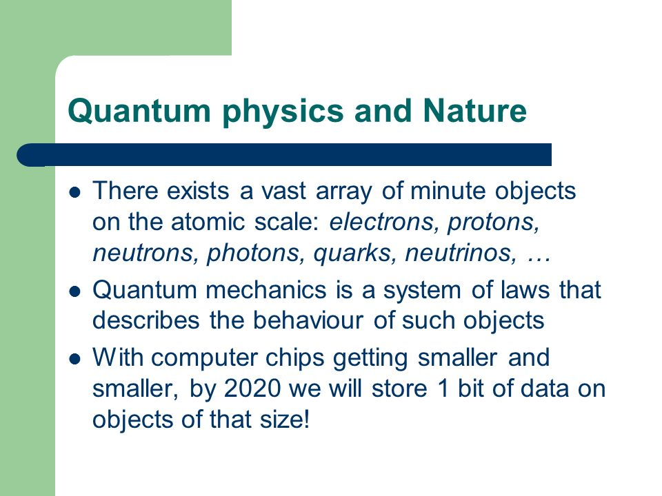 Quantum physics and Nature