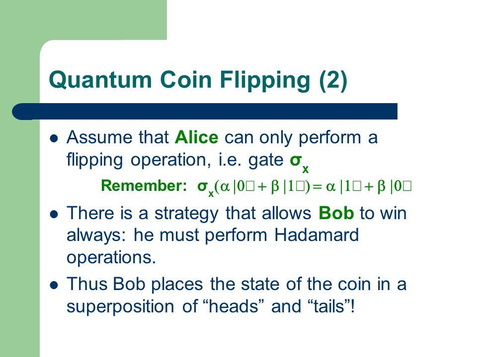 Quantum Coin Flipping (2)