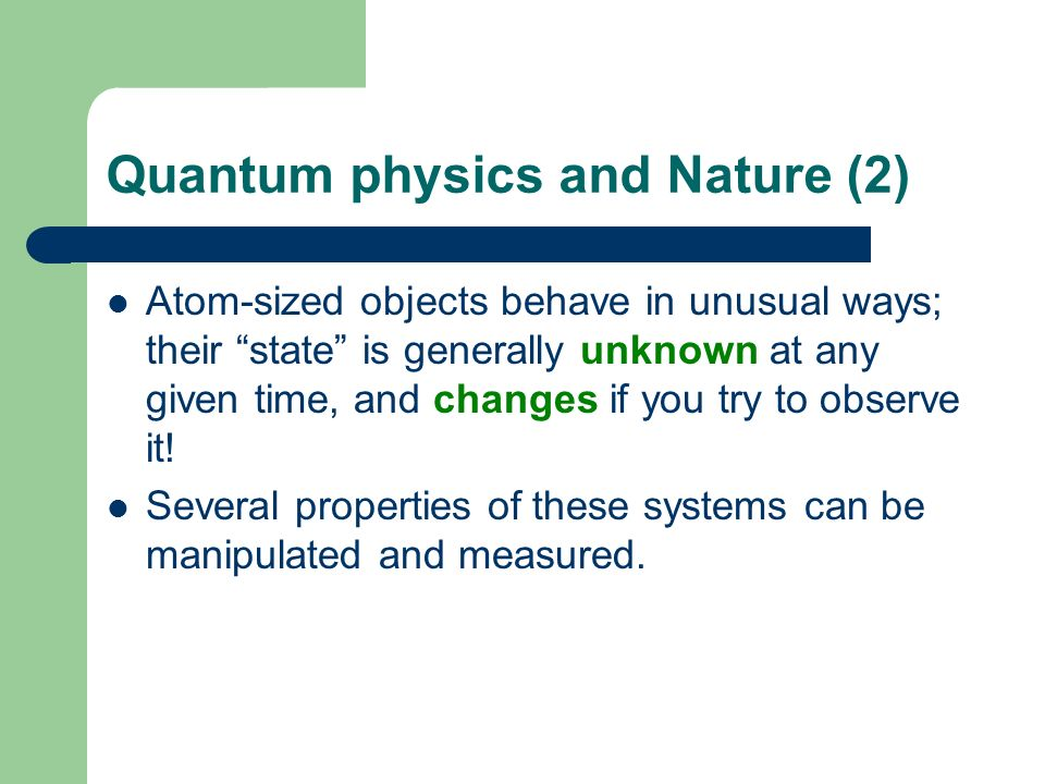 Quantum physics and Nature (2)