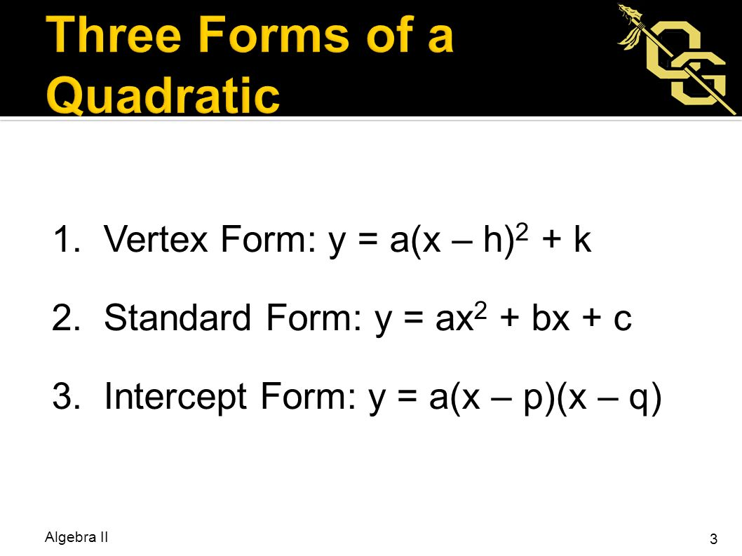 Bellwork describe each transformation fx x 1 ppt download three forms of a quadratic falaconquin