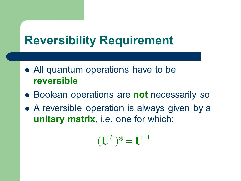 Reversibility Requirement