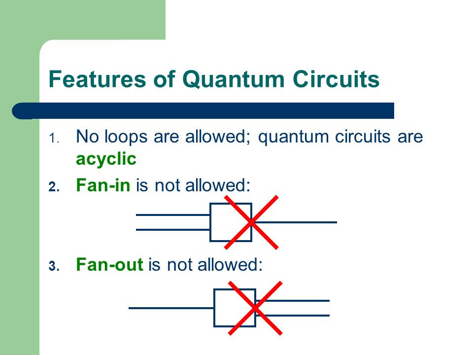 Features of Quantum Circuits