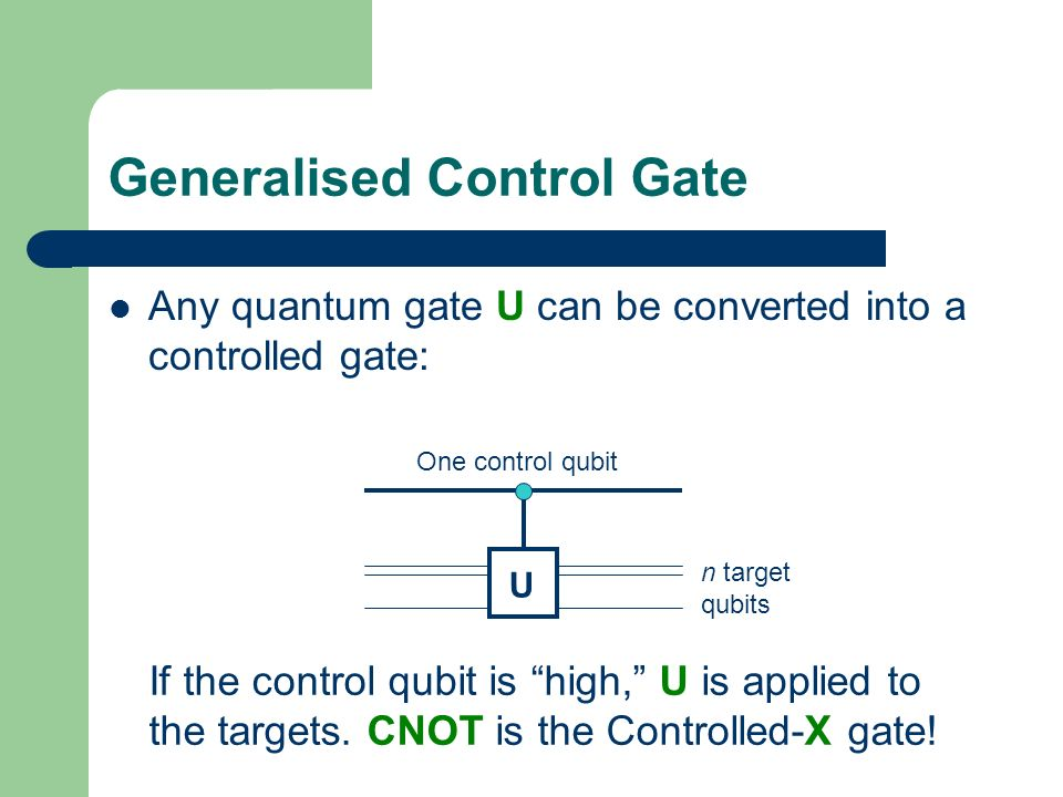 Generalised Control Gate