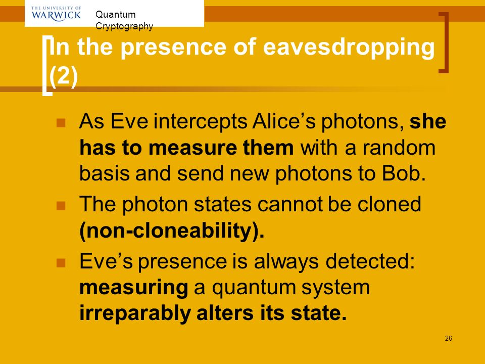 In the presence of eavesdropping (2)