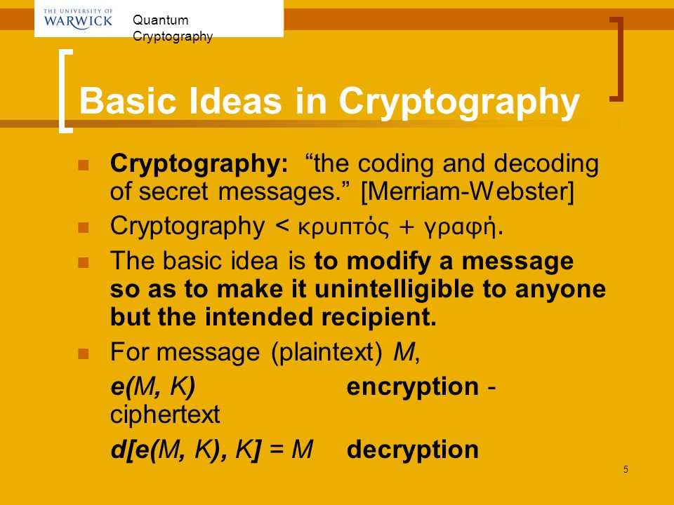 Basic Ideas in Cryptography