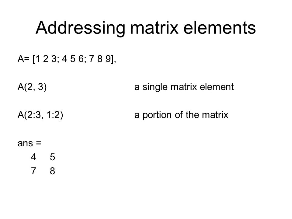 Addressing matrix elements