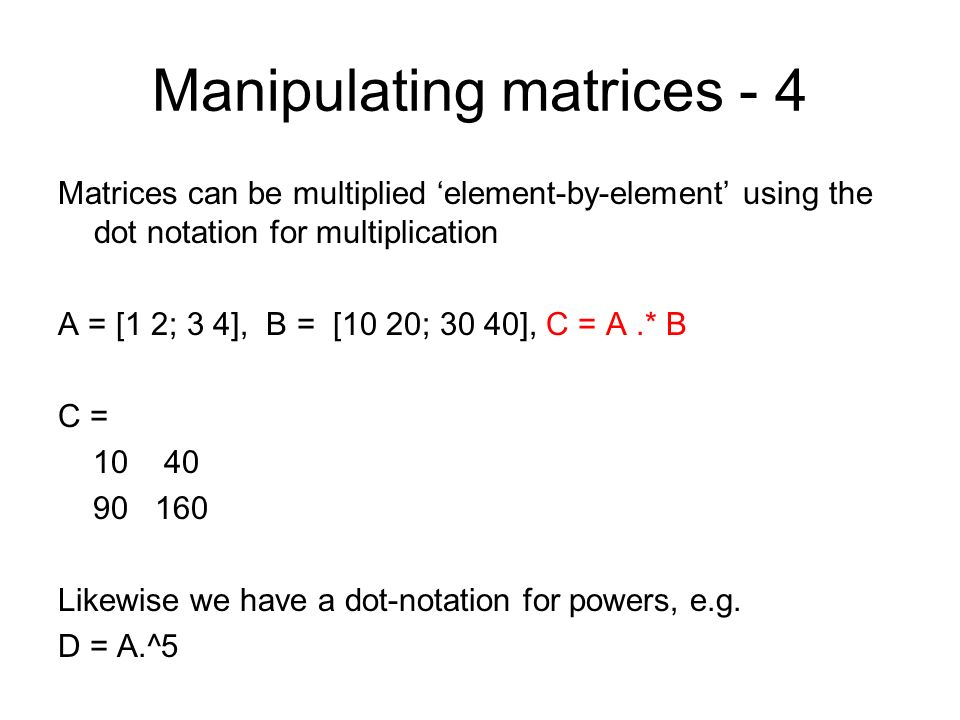 Manipulating matrices - 4