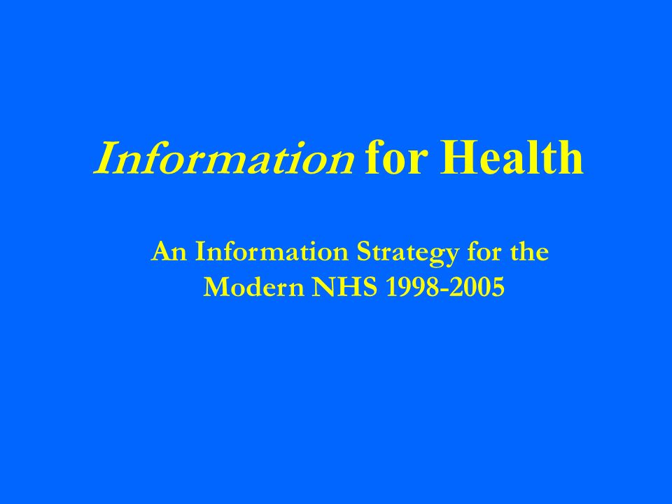 An Information Strategy for the