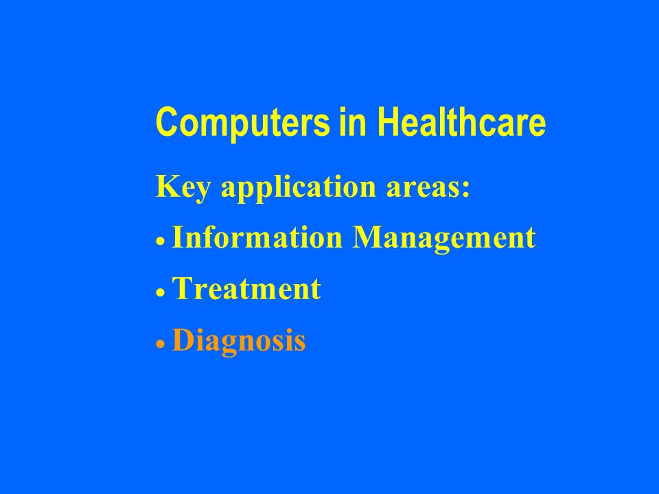Computers in Healthcare