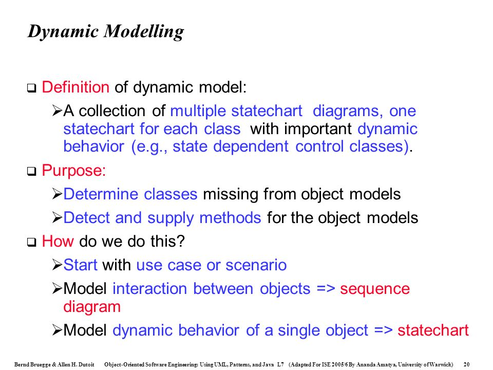 Dynamic Modelling Definition of dynamic model: