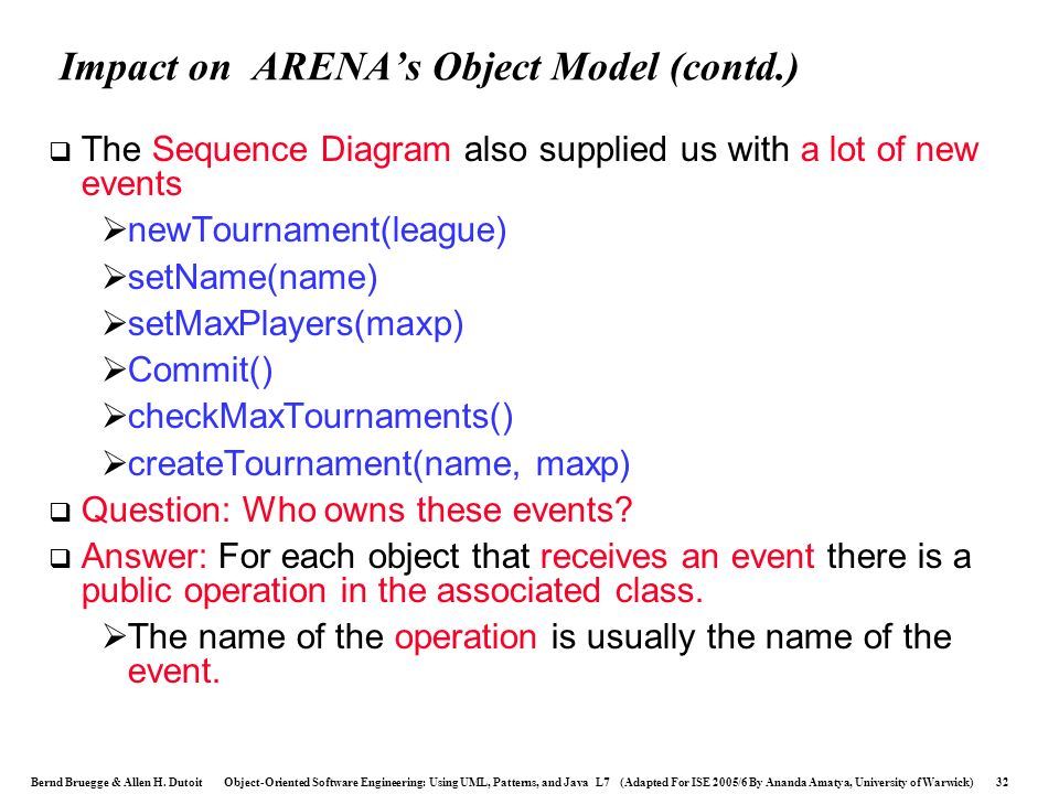 Impact on ARENA's Object Model (contd.)