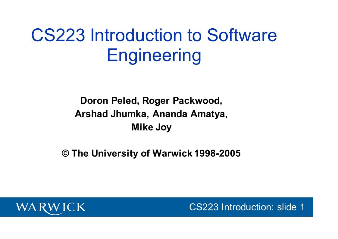 CS223 Introduction to Software Engineering
