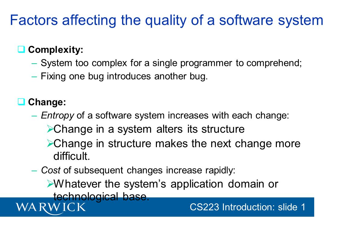 Factors affecting the quality of a software system