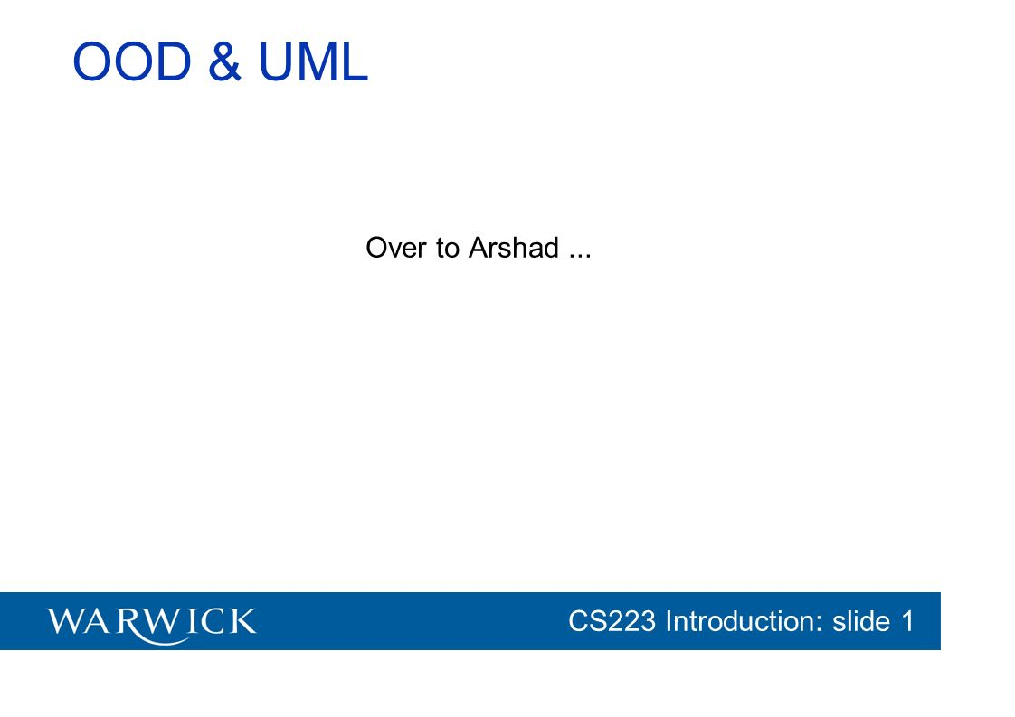 OOD & UML Over to Arshad ...