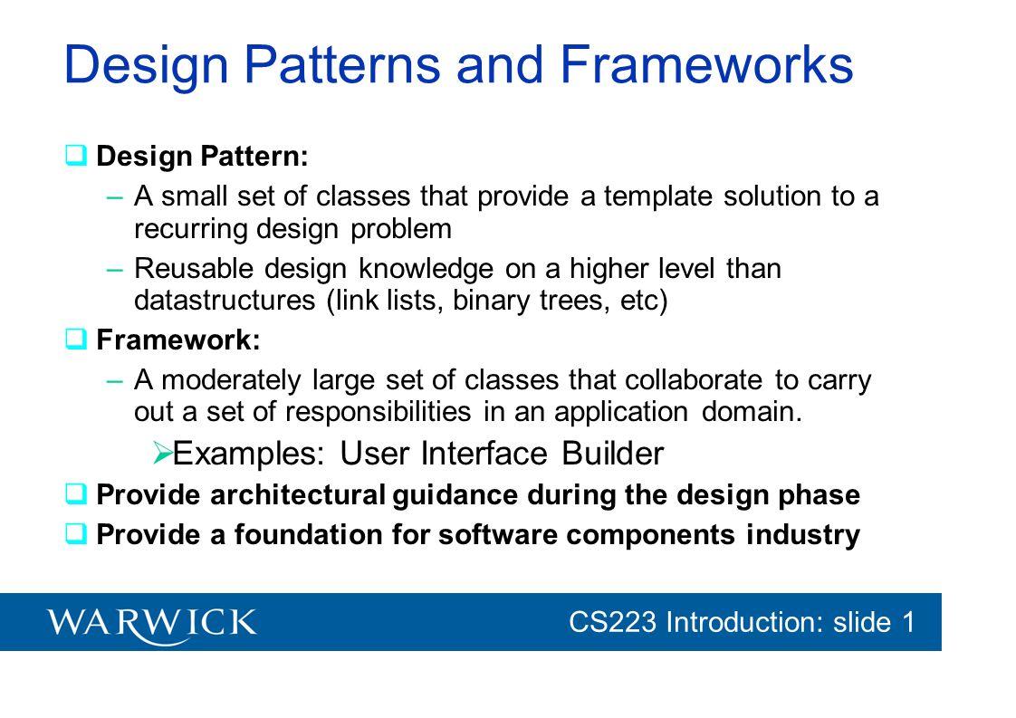 Design Patterns and Frameworks