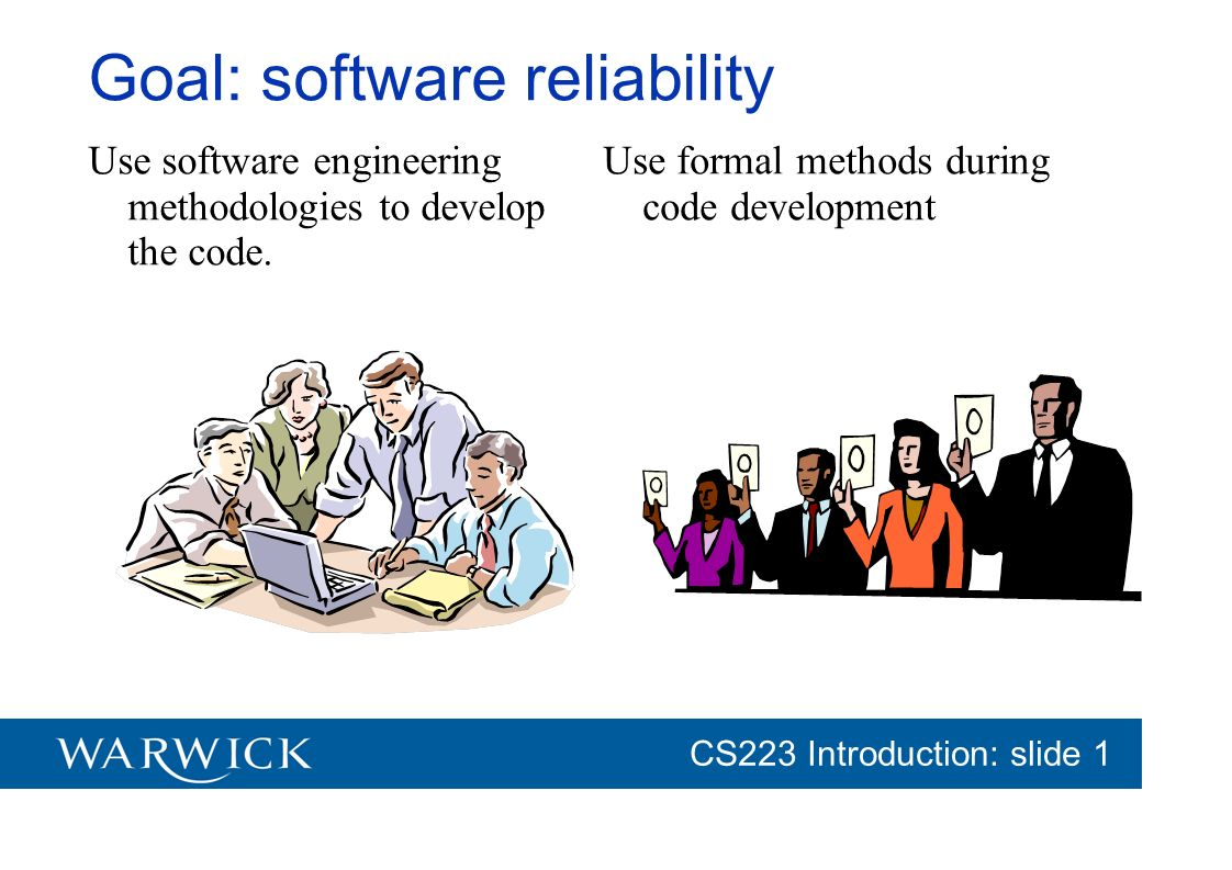 Goal: software reliability