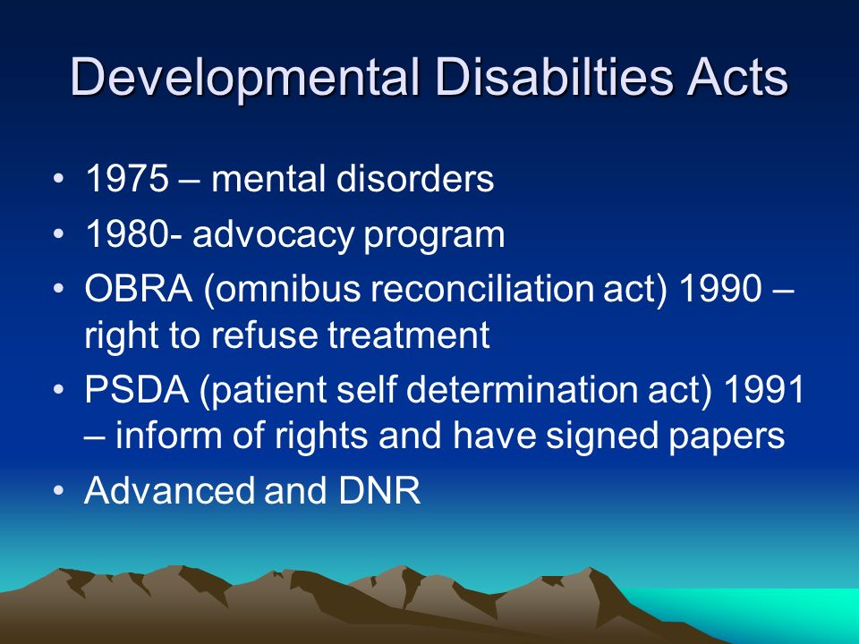patient self determination act Nursing home care act patient self-determination act adverse health care events  laws & rules  laws & rules - out-patient physical therapy/speech pathology.
