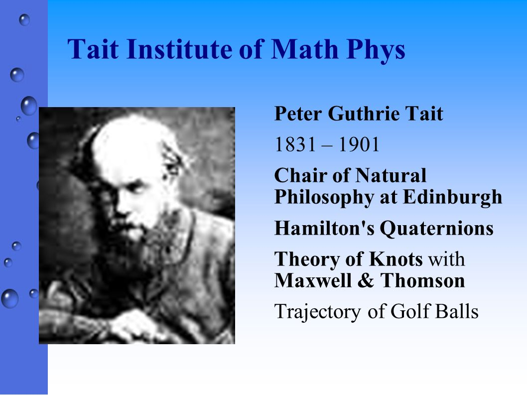Tait Institute of Math Phys