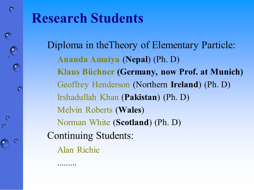 Research Students Diploma in theTheory of Elementary Particle: