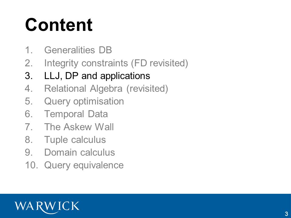 Content Generalities DB Integrity constraints (FD revisited)