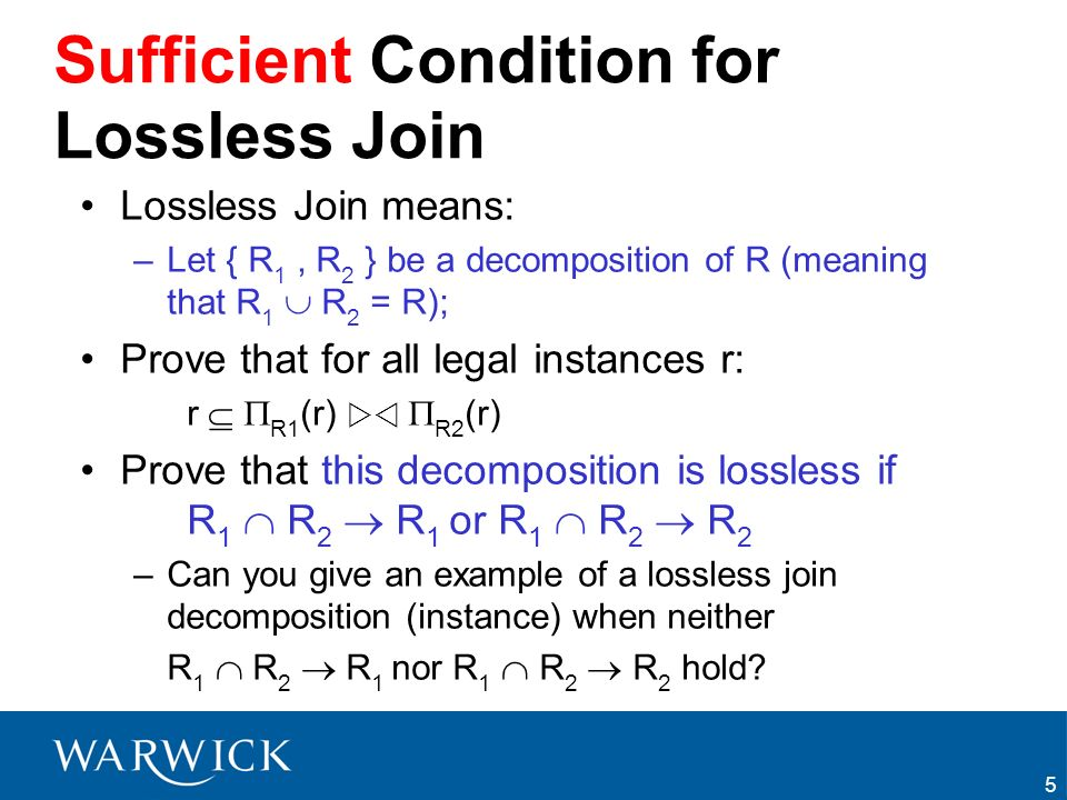 Sufficient Condition for Lossless Join