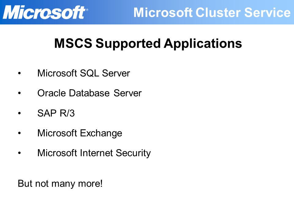 MSCS Supported Applications