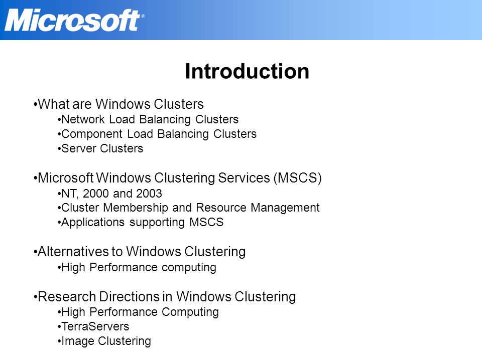 Introduction What are Windows Clusters