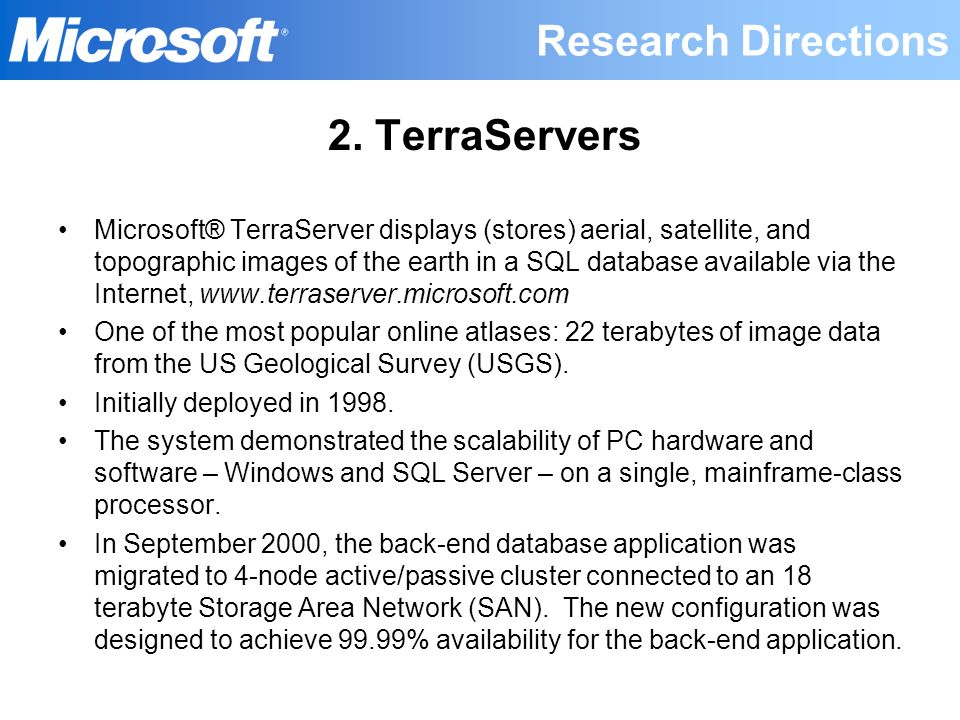 Research Directions 2. TerraServers