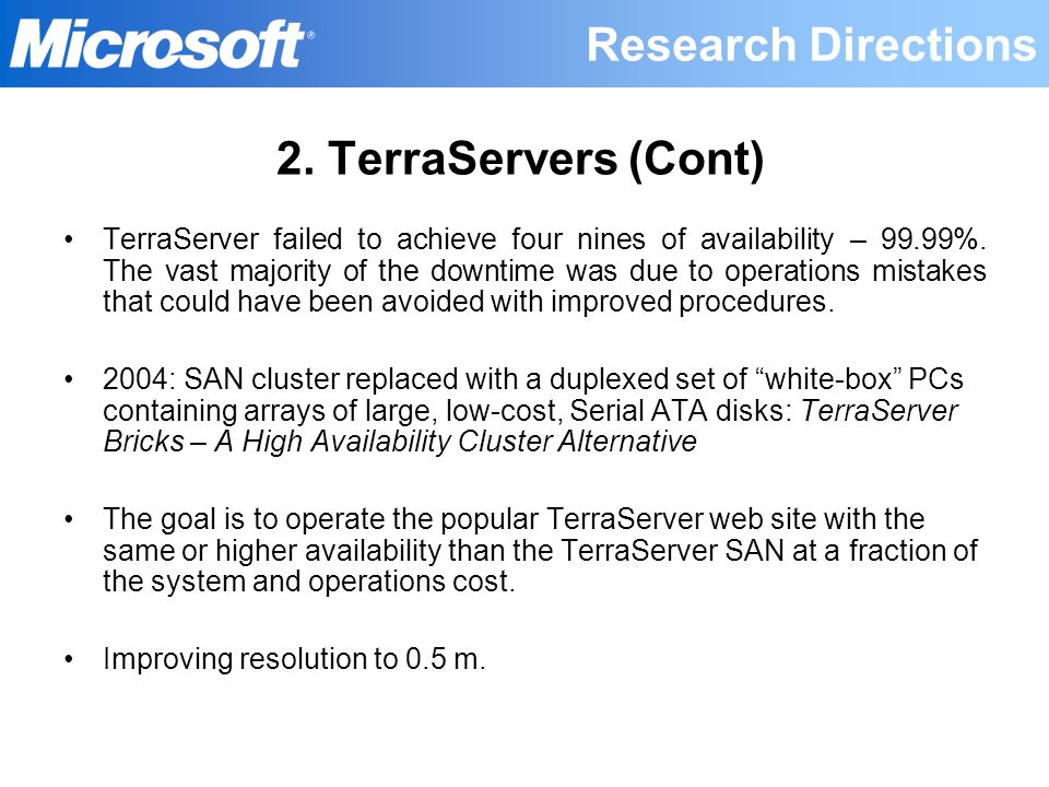 Research Directions 2. TerraServers (Cont)