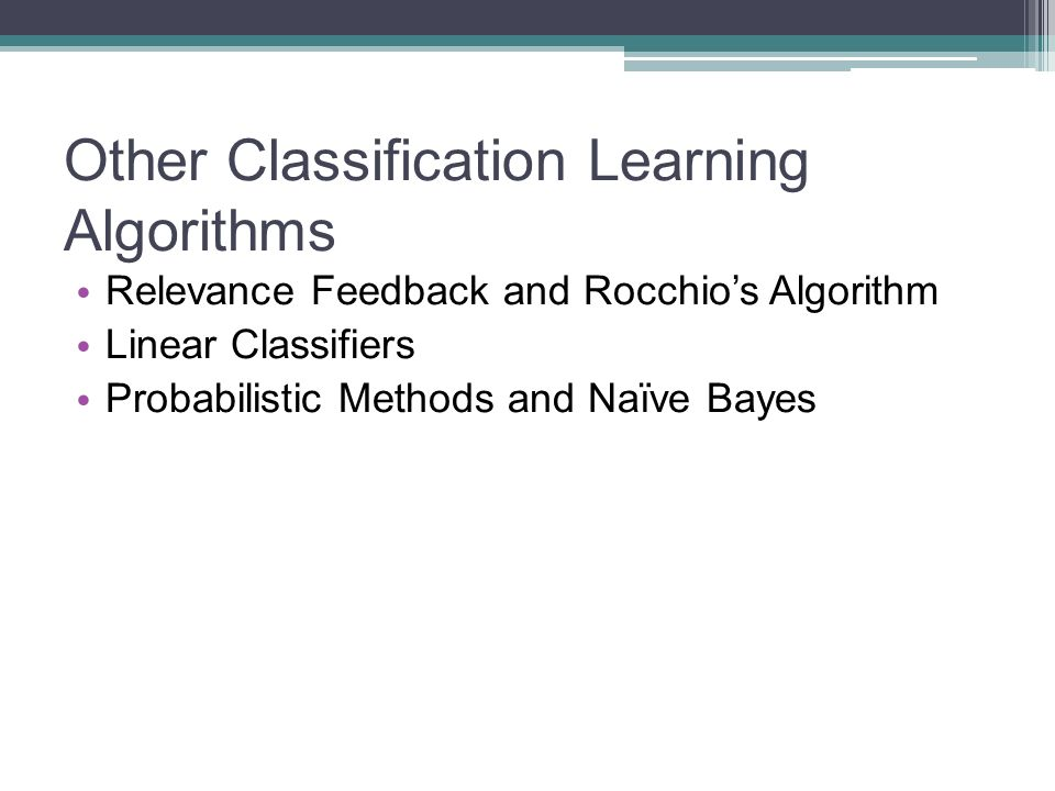 Other Classification Learning Algorithms