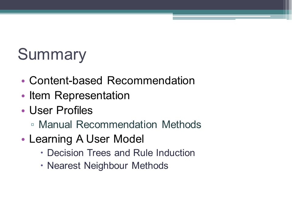 Summary Content-based Recommendation Item Representation User Profiles