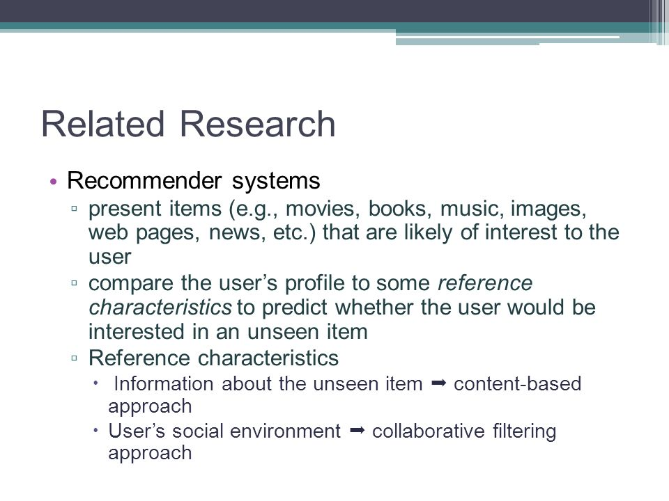 Related Research Recommender systems
