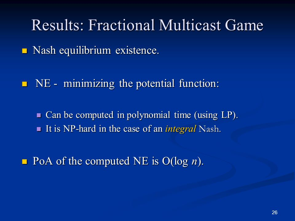 Results: Fractional Multicast Game