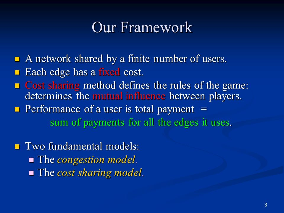 Our Framework A network shared by a finite number of users.