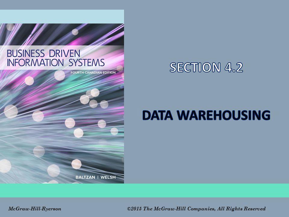 SECTION 4.2 DATA WAREHOUSING