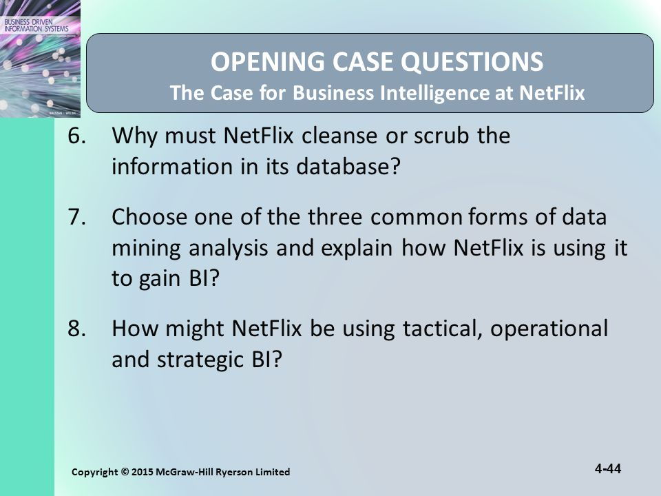 OPENING CASE QUESTIONS The Case for Business Intelligence at NetFlix