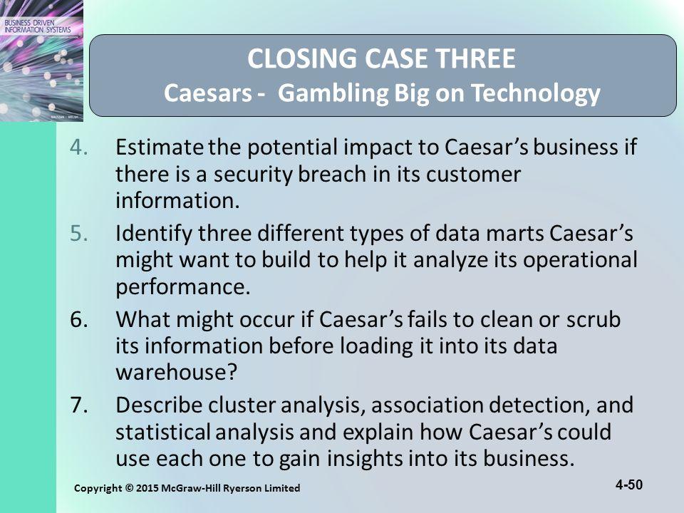 CLOSING CASE THREE Caesars - Gambling Big on Technology