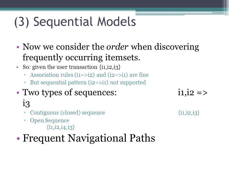 (3) Sequential Models Frequent Navigational Paths