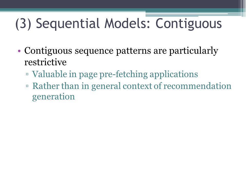 (3) Sequential Models: Contiguous