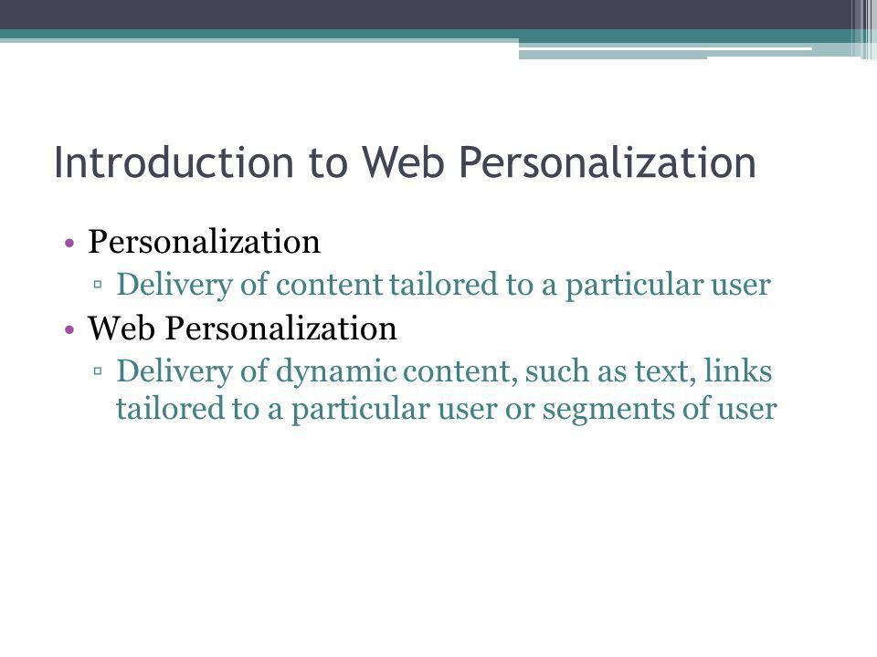 Introduction to Web Personalization