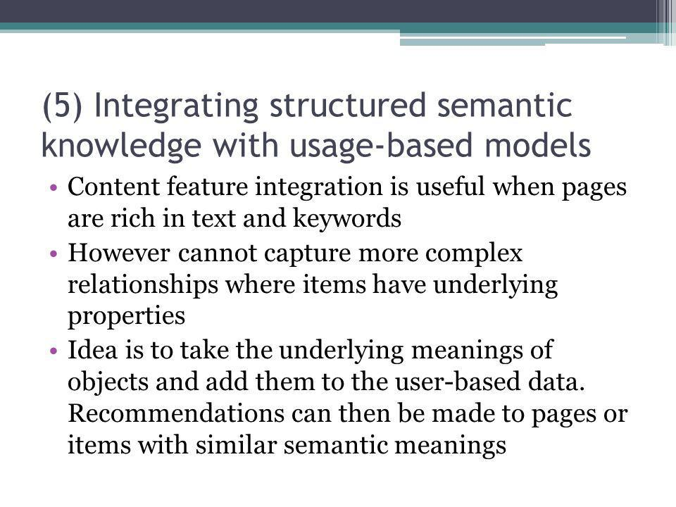 (5) Integrating structured semantic knowledge with usage-based models