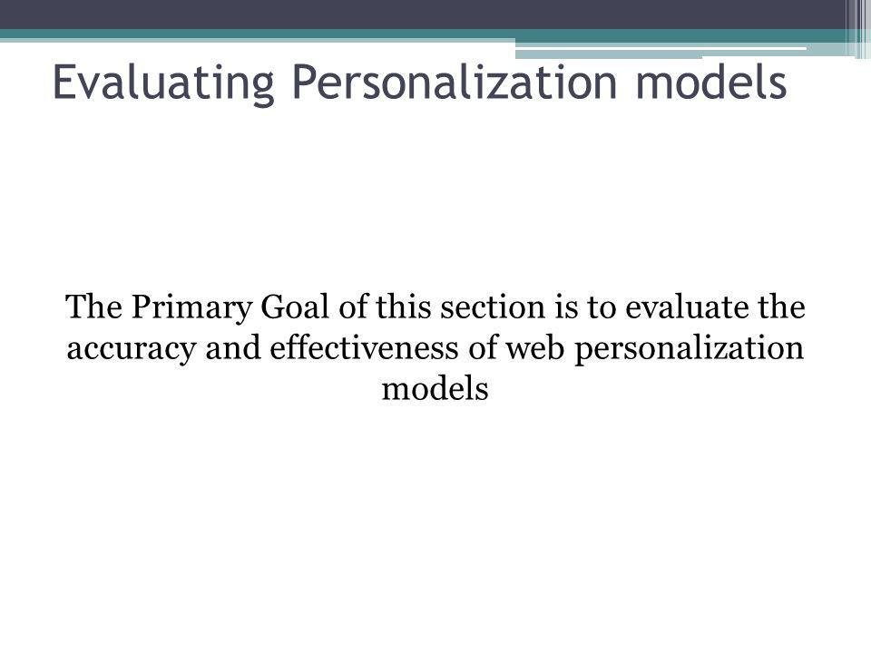 Evaluating Personalization models