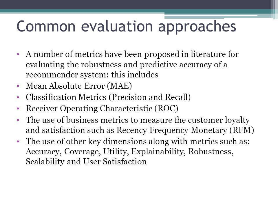 Common evaluation approaches