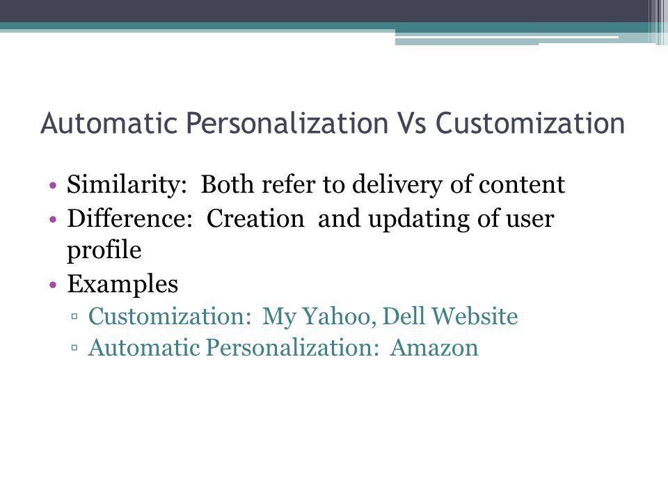Automatic Personalization Vs Customization