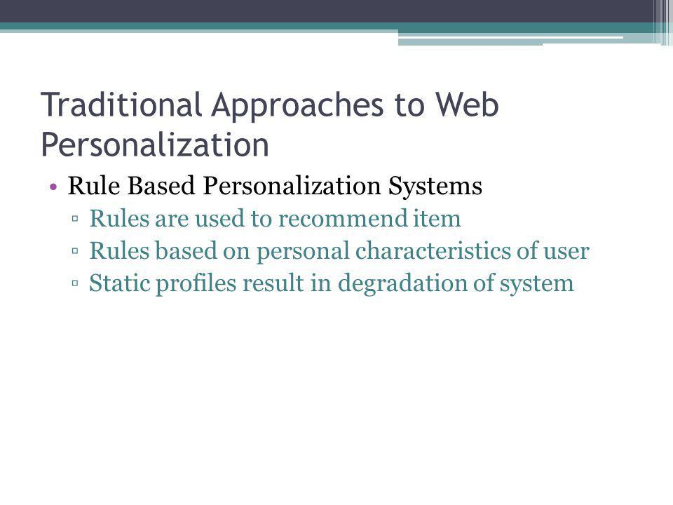 Traditional Approaches to Web Personalization