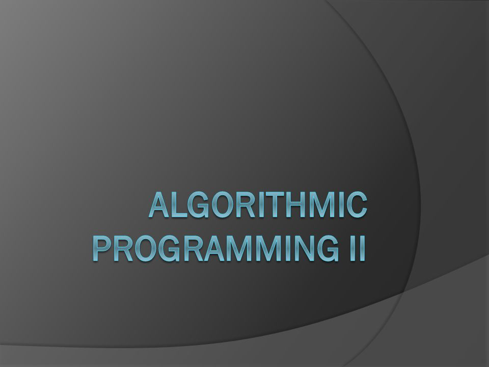 Algorithmic Programming II