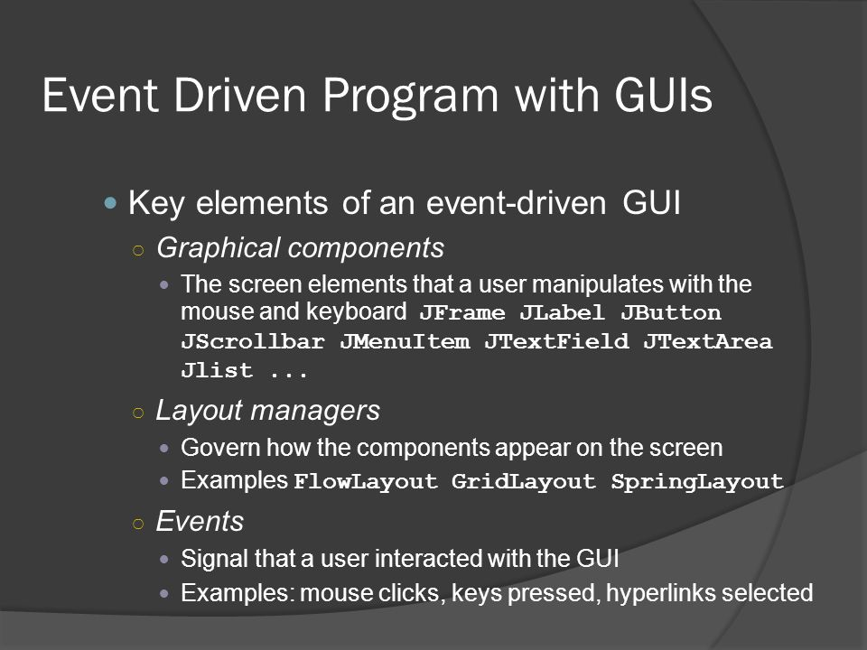 Event Driven Program with GUIs