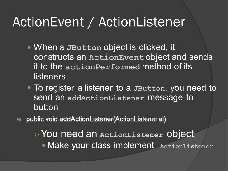 ActionEvent / ActionListener