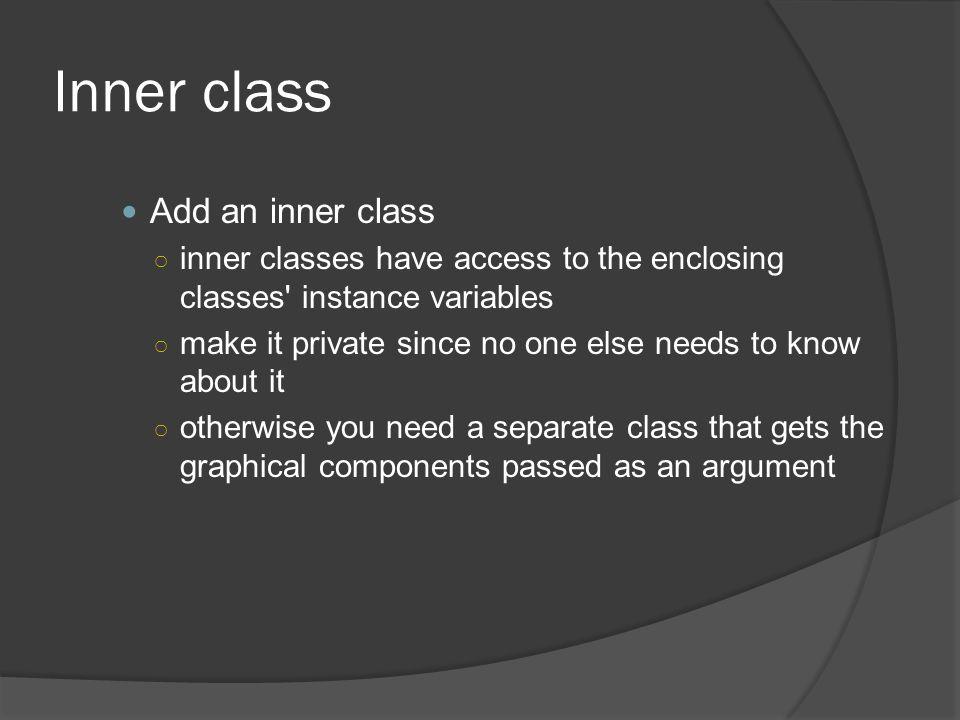 Inner class Add an inner class