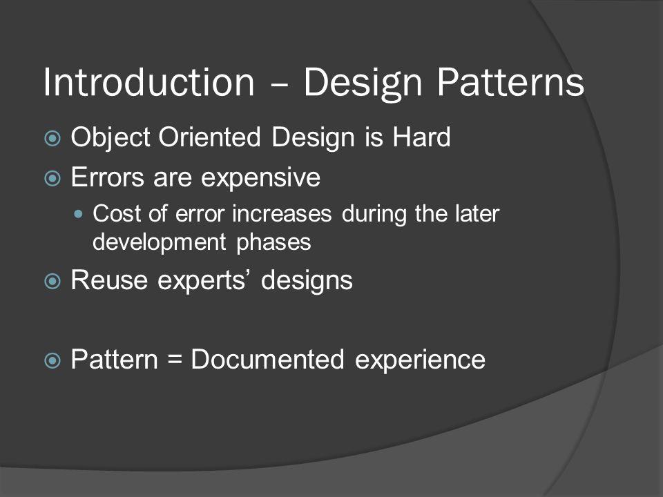 Introduction – Design Patterns